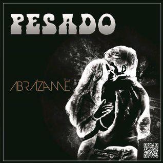 Pesado - Abrazame 2015.