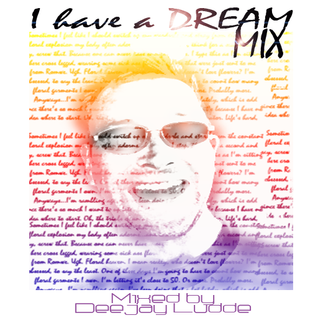 I have a dream Mix january 2013