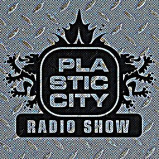 Plastic City Radio Show 30-2016 by Lukas Greenberg