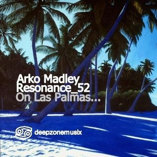 Arko Madley - Resonance 052 (2016-04-06)