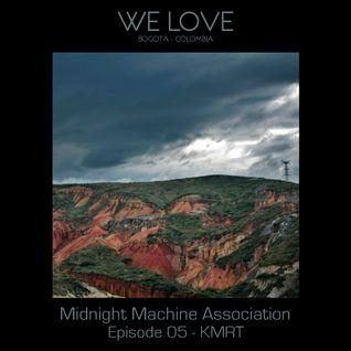 Midnight Machine Association Episode 05 // KMRT