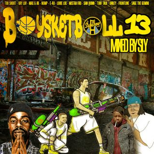 (Baysketball 13   Mixed By Sly) Bay Shit, Bay Area Slap, Too Short, Ray Luv, Mac & Ak, Roach Gigz, N