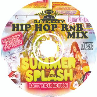 #SUMMERSPLASH2016 HIP - HOP & RnB MIX BY @TICKZZYY