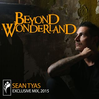 Sean Tyas Beyond Wonderland Bay Area 2015 Mix