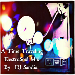 A Time Traveling ElectroSoul Mix 2014