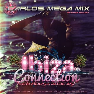 ★Carlos Mega Mix - Ibiza Connection