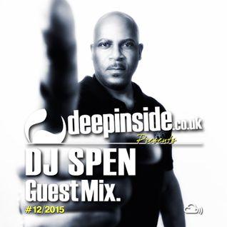 DEEPINSIDE presents DJ SPEN (Exclusive Guest Mix)