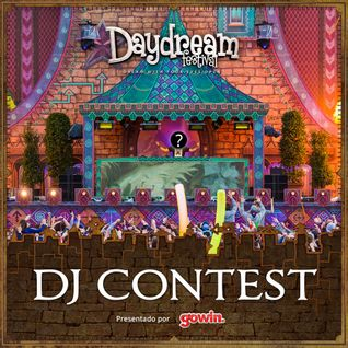 Daydream México Dj Contest –Gowin RED SHOWTELL & ZH3RMVN #Daydream #Gowin