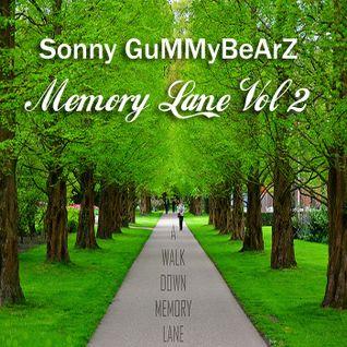 Sonny GuMMyBeArZ - Memory Lane Volume 2