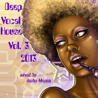 Deep Vocal House 2013 Vol. 3