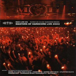Masters of Hardcore 2003 /// Live CD1 /// Bass-D /// Neophyte /// Omar Santana