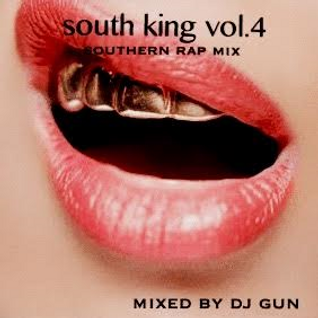 SOUTH KING vol.4 mixed by DJ GUN