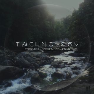 TWCHNOLOGY - Podcast NOVIEMBRE 2015