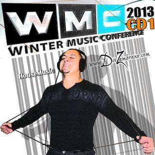 Dio Zambrano - Miami WMC 2013 (Dj Set CD1)