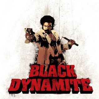 Searching for Black Dynamite