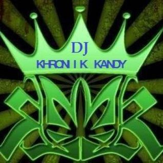 DJ KHRONIK KANDY-DA KHRONIK MIX