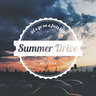 SUMMER DRIVE (1 9 9 X DJ Mix)