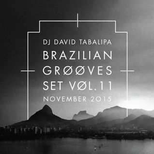 Brazilian Grooves Set Vol. 11 - November 2015