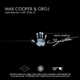 Max Cooper & Groj Opening Set [ SAT - MTL CANADA ] - SEPTEM