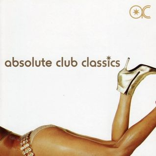ABSOLUTE CLUB CLASSICS 1 - Mixed By DJ Scotty