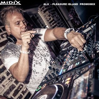 MIDIX  Alx - Pleasure Island Promomix 2016