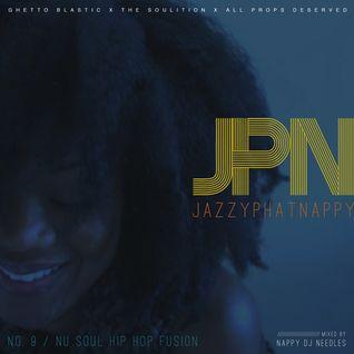 Jazzyphatnappy: No. 9 / Nu Soul Hip Hop Fusion