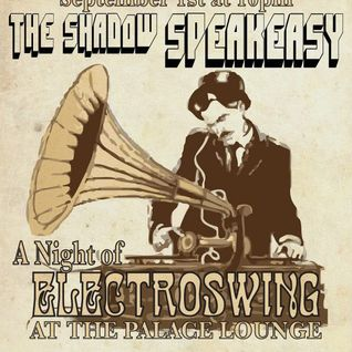 ANIVOX - The Shadow Speakeasy : Electroswing Night Mix 09.01.12