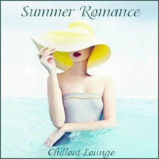 Summer Romance - Chillout Lounge
