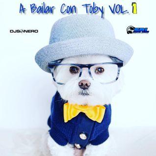 A Bailar Con Toby Vol. 1 - SRL | DJSONERO