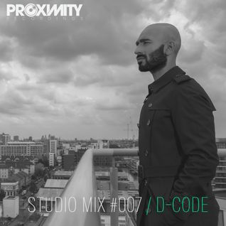 Proximity Recordings Studio Mix #007 - D-Code