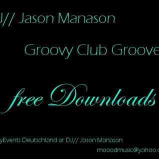 Jason Manason - Groovy Club Sounds