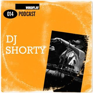 Wordplay Podcast 014 | Hosted by Vice| November 2015 | DJ Shorty guest mix |