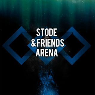 Stode & Friends Arena #011 (spécial Anjunabeats)