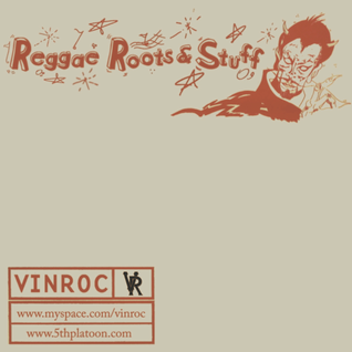 DJ Vinroc	Reggae Roots n Stuff