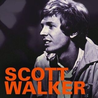 Scott Walker - The Curious Life Of ...With Paul Woods - Wanted