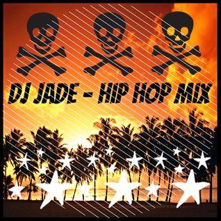 Dj Jade - Hip-Hop Mix 6-20-16