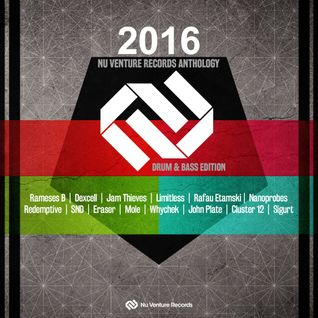 2016 Anthology: Drum & Bass Edition - Release Mix [NVR018: OUT NOW! 22 Tracks ONLY *£5.95*!]
