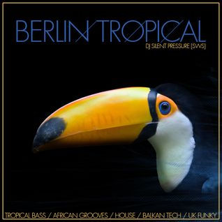 Berlin Tropical