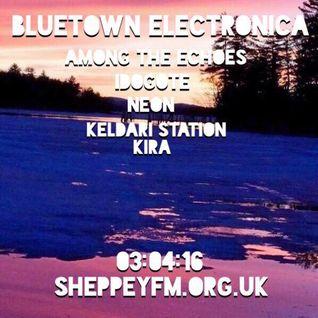 Bluetown Electronica live show 03.04.16