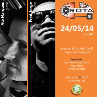 Rota 91 - 24/05/14 - Educadora FM 91,7