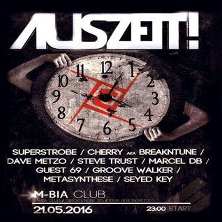 Guest69 @ Auszeit!, M-Bia Club, Berlin  (21-05-2016)