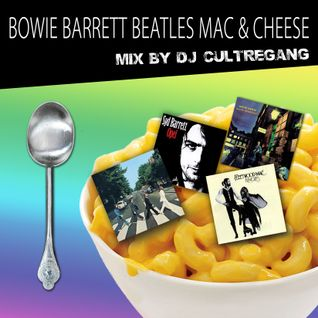 BOWIE BARRETT BEATLES MAC & CHEESE