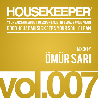 HOUSEKEEPER Podcast.007 Mixed By OMUR SARI