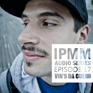 IPaintMyMind Audio Series: Episode 17 - Vin's Da Cuero