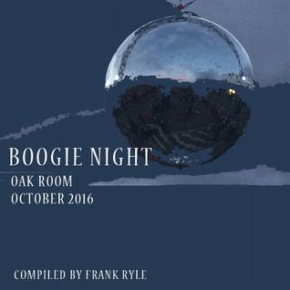 Boogie Night (Oak Room, Cph) October 2016