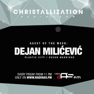 Christallization #97 with Dejan Milicevic