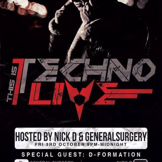 Nick D - This Is Techno Live 010 oct 2014