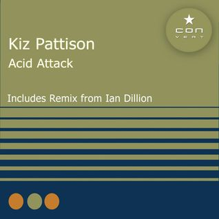 kiz pattison - acid attack dj mix 7-4-15