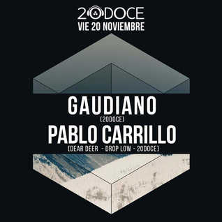 Gaudiano & Pablo Carrillo @ 20doce (20.11.2015)