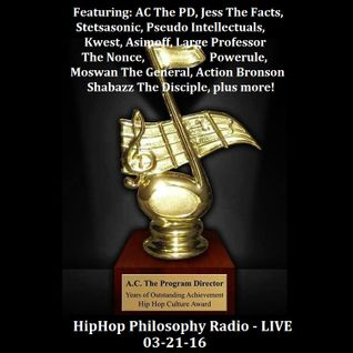 HipHop Philosophy Radio - LIVE - 03-21-16